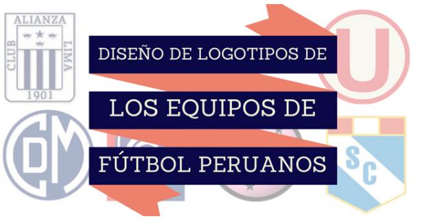 Conoce cómo se crearon los logos de los equipos peruanos de fútbol ... eba716e09d7e3