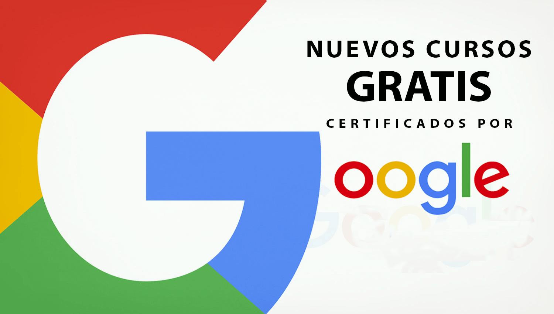 a36391791 Google ofrece de manera gratuita cursos con certificación para ...