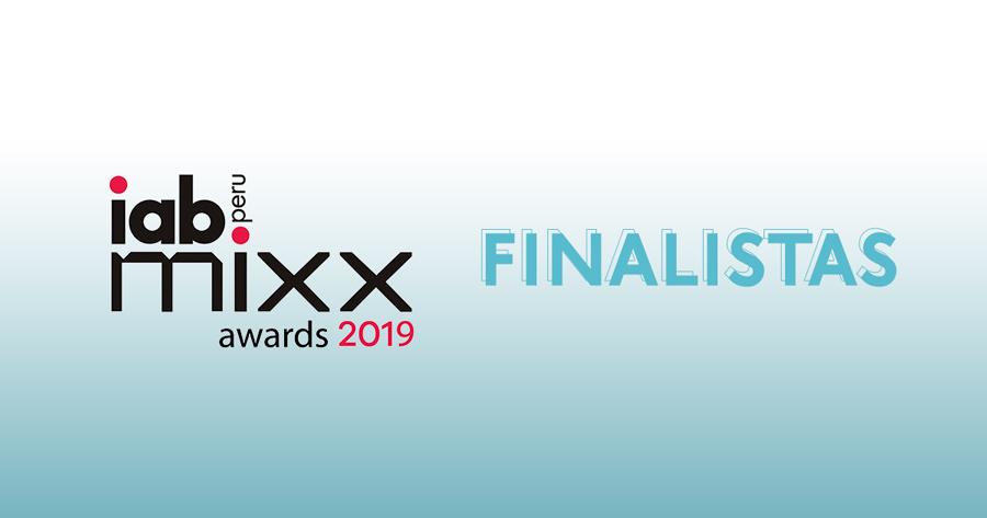 Conoce los casos finalistas del Iab Mixx Perú 2019